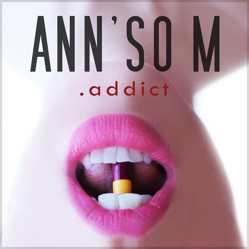 Ann'so M: Addict