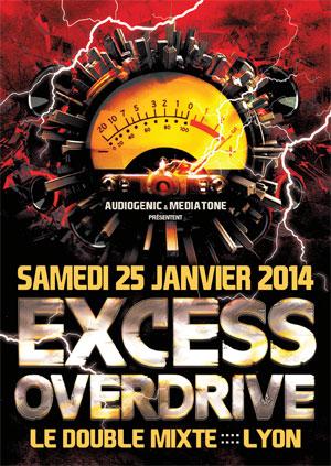 25/01/2014 EXCESS OVERDRIVE@Lyon w/ Radium, The Siquest Squad…