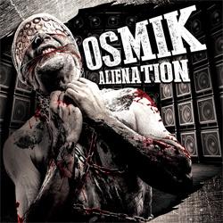 OSMIK // Nouvel album : Alienation // Dans les bacs !
