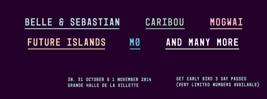 BELLE & SEBASTIAN, CARIBOU, MOGWAI, FUTURE ISLANDS, MØ, and many more to be announced!