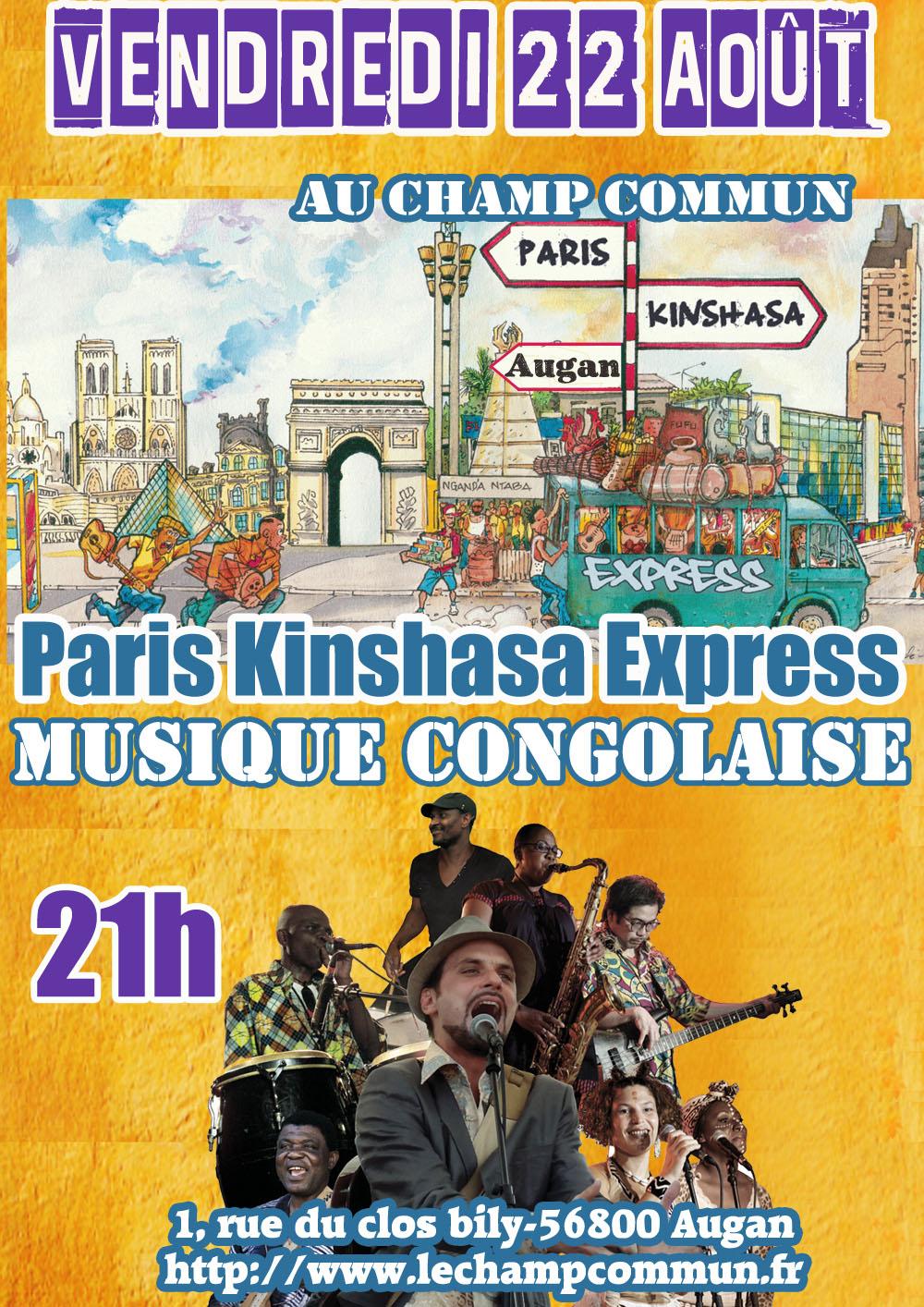 Vendredi 22 Août à 21h au Champ Commun - Musique Congolaise avec Paris Kinshasa Express