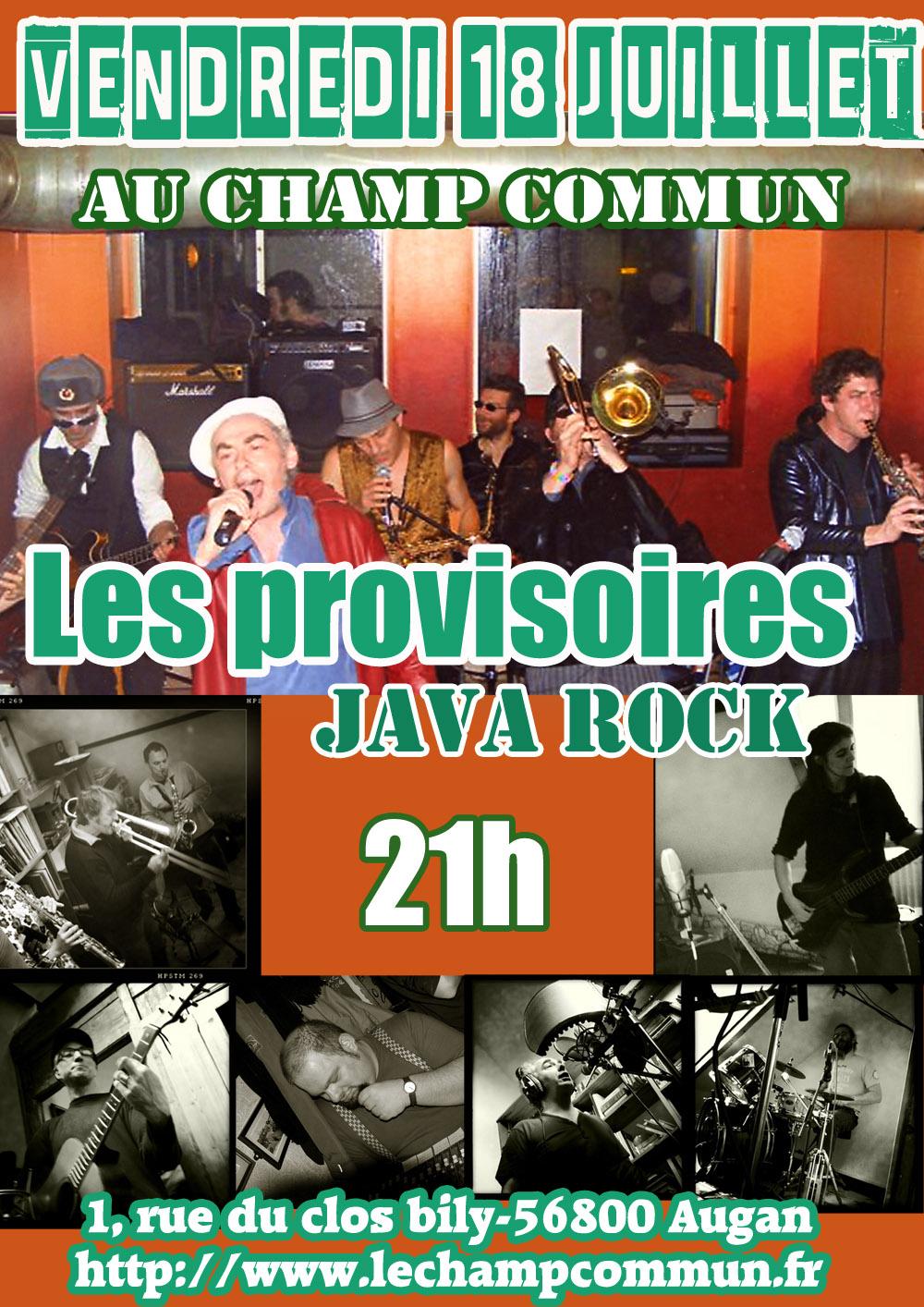 Vendredi 18 juillet à 21h au Champ Commun- Java rock avec les provisoires