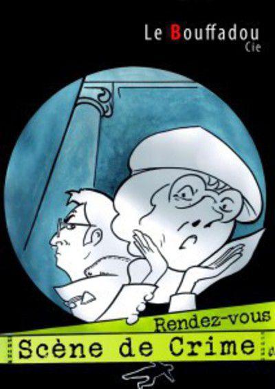 RENDEZ-VOUS SCENE DE CRIME