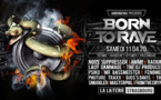 11/04/20 - BORN TO RAVE - LA LAITERIE - STRASBOURG - 2 STAGES - Hard Music !