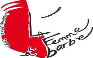 """Lady Arlette et """"La Femme à Barbe"""""""