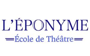 École de théâtre l'Éponyme - Formation de comédiens