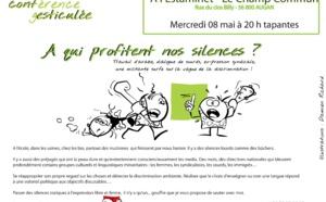 "Conférence gesticulée : ""A qui profitent nos silences ?"""
