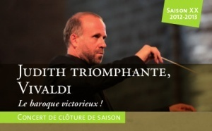 Judith triomphante, Vivaldi Le baroque victorieux !