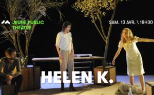 Helen K. (à partir de 8 ans)