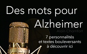 """""""Des mots pour Alzheimer"""" :"""