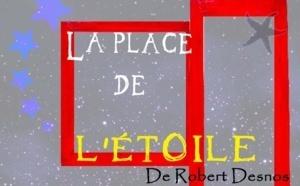 La Place de l'Etoile de Robert Desnos