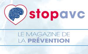 Stop AVC, le magazine de la prévention