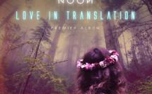 Noon, talent à suivre sur son album Love In Translation