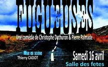 Soirée Théâtre FUGUEUSES de P. PALMADE et Ch. DUTHURON par la Cie PÂTE A TRAC
