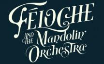 Féloche fait son retour avec le Mandolin' Orchestra
