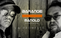 Barange et Manolo en duo pour le clip La Promesse