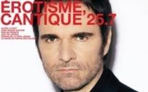 Daniel Chenevez poursuit en solo avec Erotique, Cantique 25.7