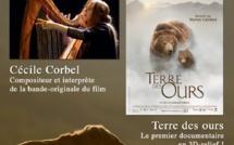 Lundi 26 mai à 20h30 : 1 concert Cécile Corbel / 1 film Terre des Ours