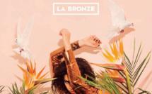 La Bronze : un album exaltant à la poésie sublimée
