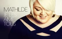 Mathilde, après The Voice, elle les Aime Tous !
