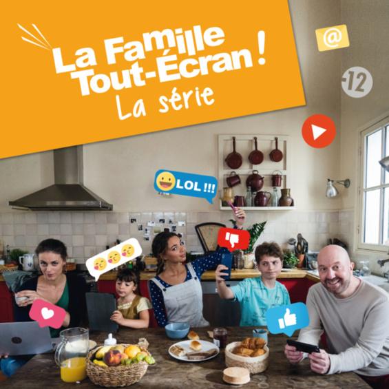 « La Famille Tout-Écran »